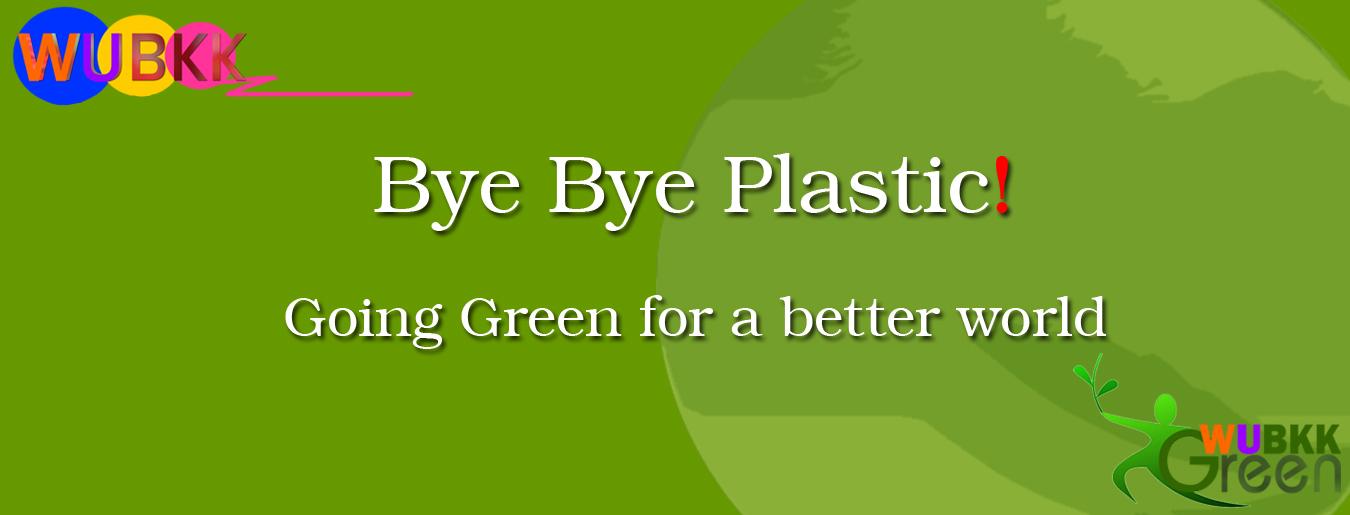 Bye Bye Plastic